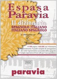 9788839551160: Espasa Paravia. Il dizionario spagnolo-italiano, italiano spagnolo