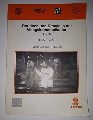 9788839594068: Routinen und Rituale in der Alltagskommunikation