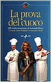 9788839711779: La Prova Del Cuoco: 190 Ricette Selezionate Da Antonella Clerici