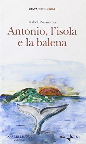 Antonio, l'isola e la balena. - Russinova, Isabel