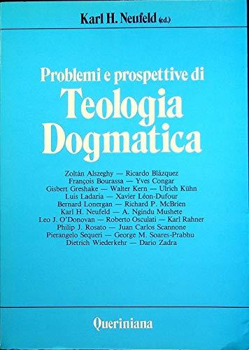 9788839900357: Problemi e prospettive di teologia dogmatica (Grandi opere)