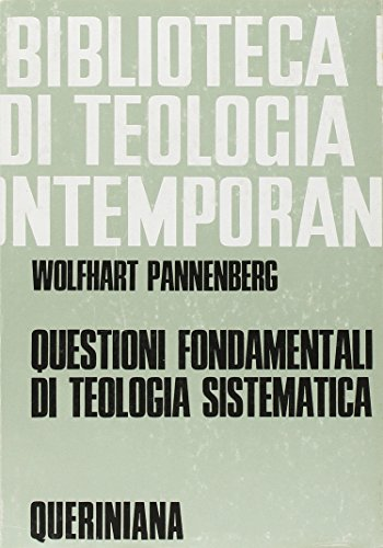 Questioni fondamentali di teologia sistematica. Raccolta di scritti (9788839903204) by [???]