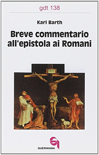 Breve commentario all'Epistola ai Romani (883990638X) by Karl Barth