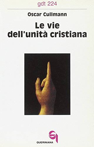 Le vie dell'unitÃ: cristiana (9788839907240) by [???]