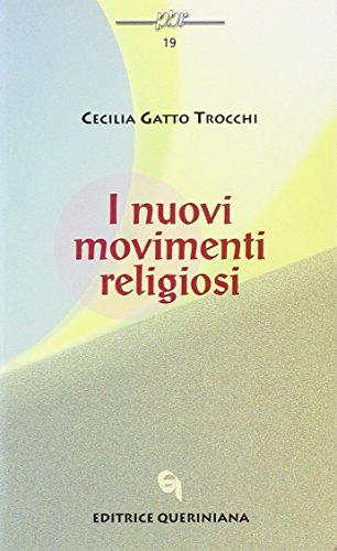 9788839911896: I nuovi movimenti religiosi