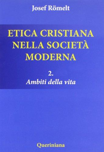 9788839921895: Etica cristiana nella società moderna: 2
