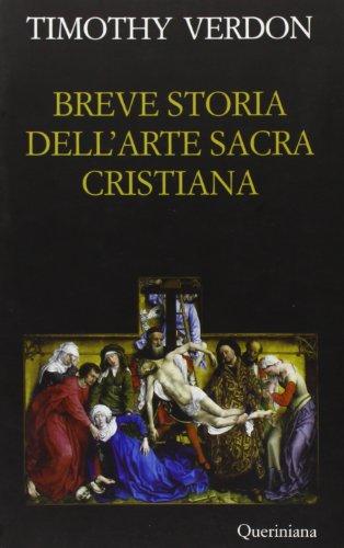 9788839928771: Breve storia dell'arte sacra cristiana