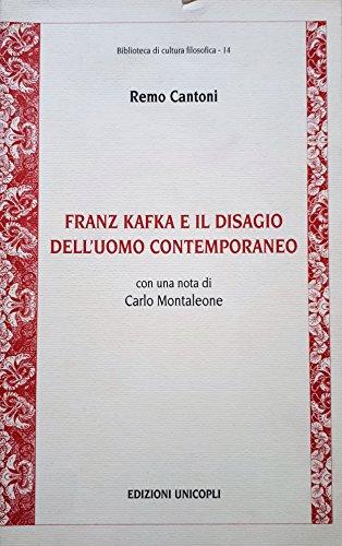 9788840005980: Franz Kafka e il disagio dell'uomo contemporaneo (Biblioteca di cultura filosofica) (Italian Edition)