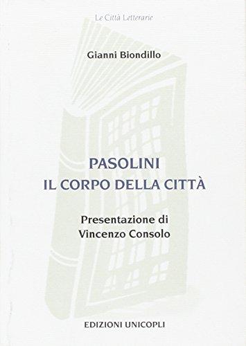 9788840006956: Pasolini, il corpo della città