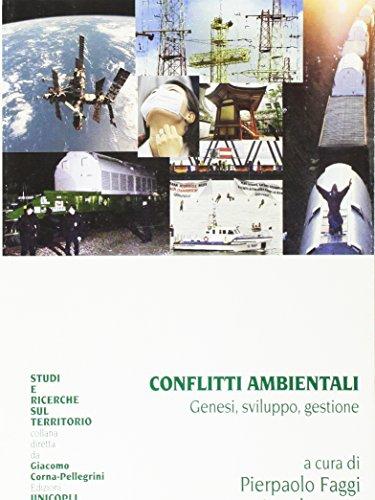 9788840007038: Conflitti Ambientali: Genesi, Sviluppo, Gestione