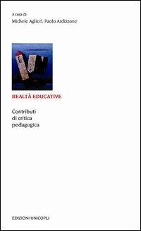 9788840015576: Realtà educative. Contributi di critica pedagogica