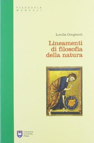 Lineamenti di filosofia della natura.: Congiunti, Lorella:
