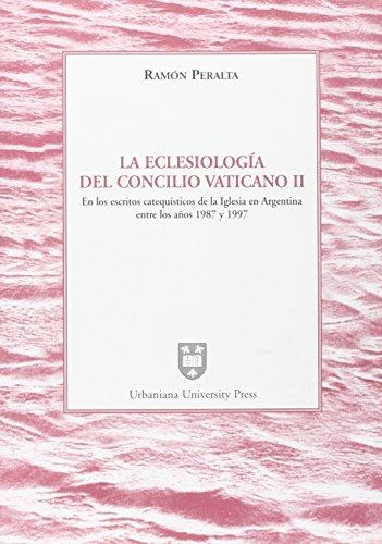9788840180793: La ecclesiología del Concilio Vaticano II en los escritos catequísticos de la iglesia en Argentina entre los años 1987 y 1997