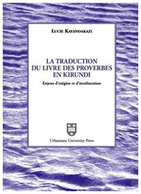 9788840180892: La traduction du livre des proverbes en kirundi. Enjeux d'exégèse et d'inculturation