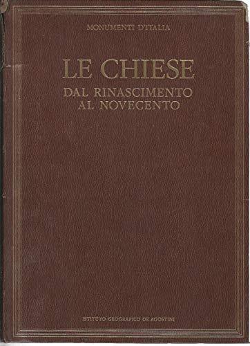 Le chiese dal Rinascimento al Novecento.: Piva,Antonio (a cura
