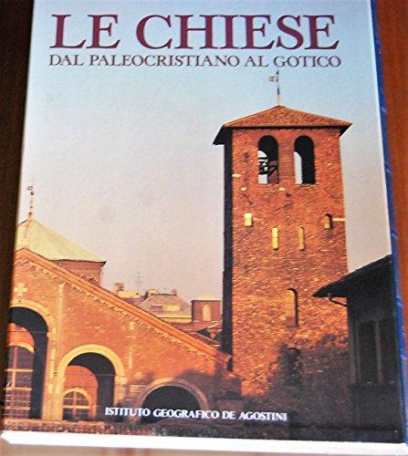 Le Chiese .Dal Paleocristiano al Gotico e: Piva Antonio a