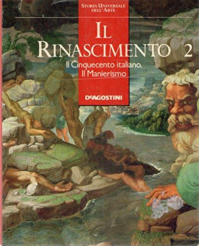Il Rinascimento 2. Il Cinquecento italiano. Il Manierismo.