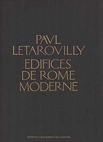 Edifices De Rome Moderne: Paul Letarouilly