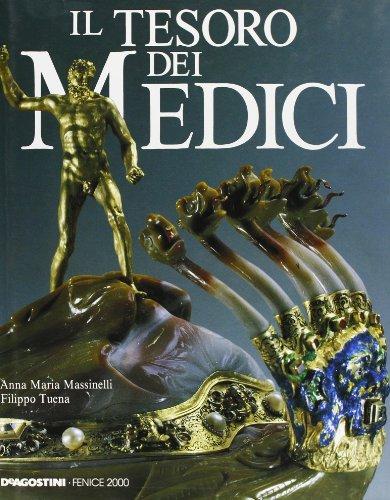 Il Tesoro Dei Medici: Massinelli, Anna Maria;