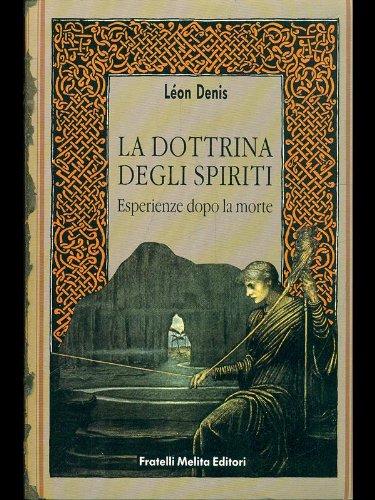 La dottrina degli spiriti.: Denis,Léon.