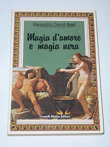 Magia d'amore e magia nera [Paperback] [Jan