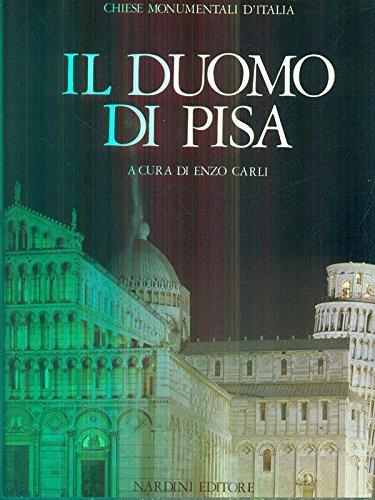 Il Duomo de Pisa. Il Battistero, il Campanile.: Pisa. Carli, Enzo.