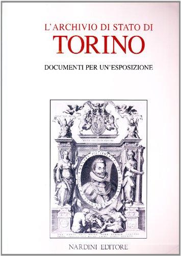 L'Archivio di Stato di Torino. Documenti per: AA.VV.