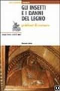 Gli insetti e i danni del legno.: LIOTTA (G.)