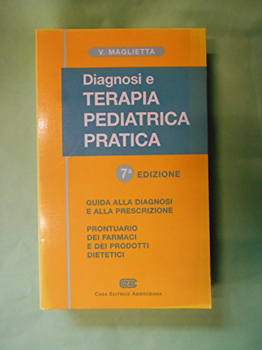 9788840812700: Diagnosi e terapia pediatrica pratica