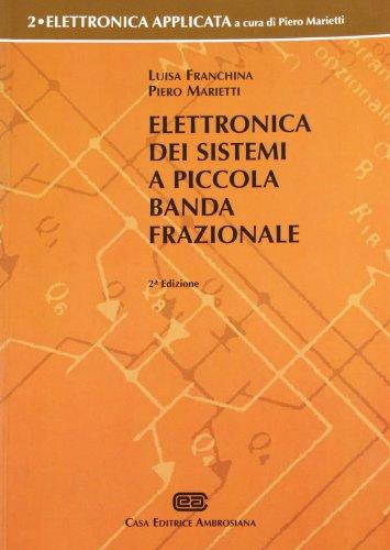 9788840812892: Elettronica dei sistemi a piccola banda frazionale