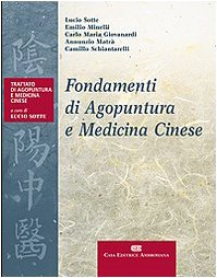 9788840813387: Fondamenti di agopuntura e medicina cinese. Trattato di agopuntura e medicina cinese