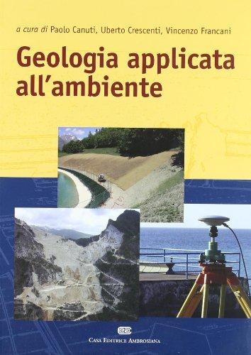 9788840814025: Geologia applicata all'ambiente