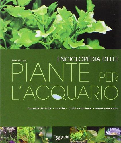 9788841203613: Enciclopedia delle piante per l'acquario. Ediz. illustrata