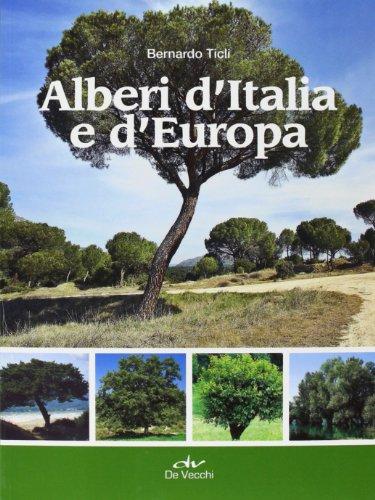 9788841203958: Alberi d'Italia e d'Europa