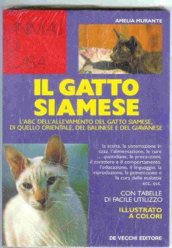 Guida al gatto siamese.: Murante, Amelia