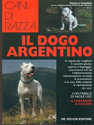 9788841204672: Il dogo argentino