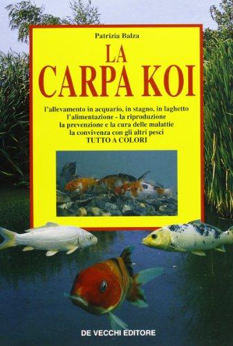 9788841204955: La carpa koi (Animali)