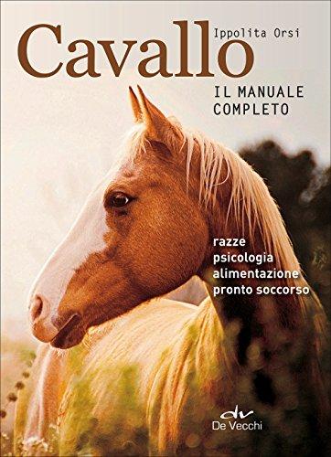 9788841210369: Cavallo. Il manuale completo: 1