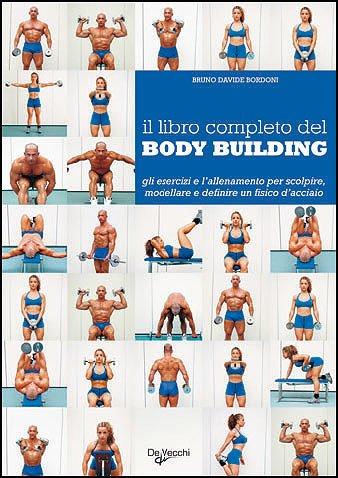 9788841220818: Il libro completo del body building