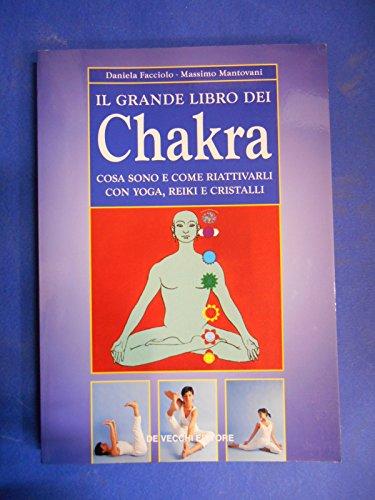 9788841227909: Il Grande Libro Dei Chakra