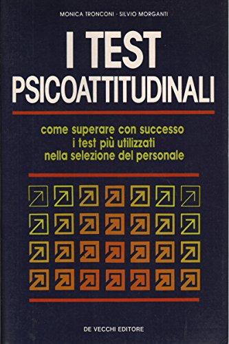 I test psicoattitudinali: Monica Tronconi, Silvio