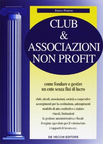 9788841242179: Club & Associazioni Non Profit. Com [Italia]