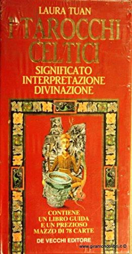 I tarocchi celtici. Significato, interpretazione, divinazione. Con 78 carte: Tuan, Laura