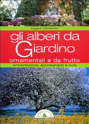 Entdecken Sie Die Bucher Der Sammlung Alberi Da Giardino Abebooks