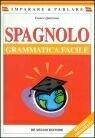 9788841267295: Spagnolo. Grammatica facile