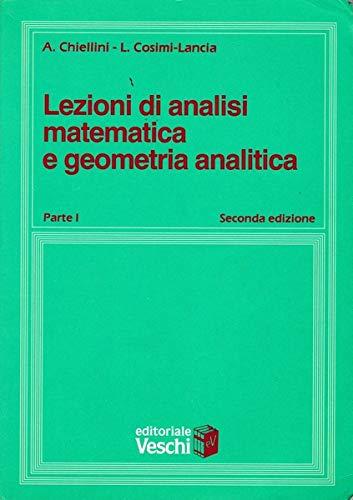 9788841335321: Lezioni di analisi matematica e geometria analitica: 1