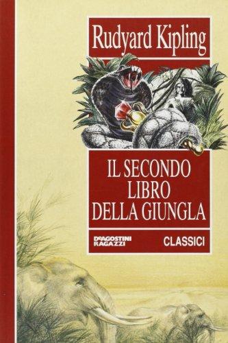 9788841551691: Il secondo libro della giungla