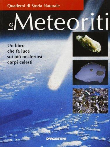 Le meteoriti. Un libro che fa luce