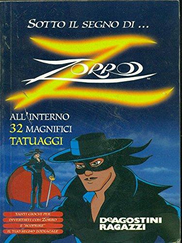 9788841569412: Sotto il segno di Zorro