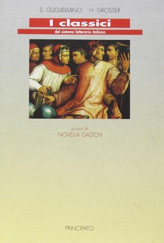 9788841613269: I classici del sistema letterario italiano. Per le Scuole superiori